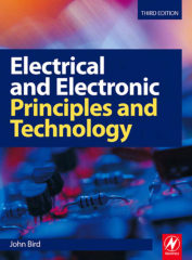 Electrical and Electronic Principles and Technology Third edition Book