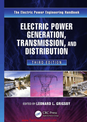 Electric Power Generation Transmission and Distribution 3rd Edition By Grigsby