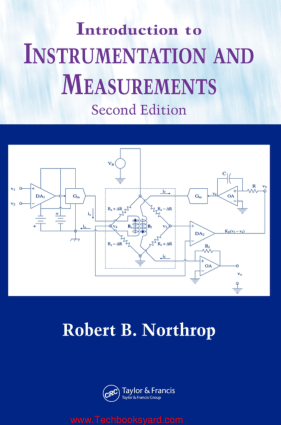 Introduction to Instrumentation and Measurements 2nd Edition By Robert B Northrop