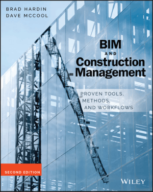 BIM and Construction Management 2nd Edition By Brad Hardin Dave McCool