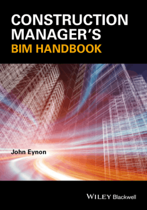 Construction Manager BIM Handbook By John Eynon