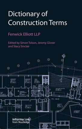 Dictionary of Construction Terms by Simon Tolson Jeremy Glover and Stacy Sinclair