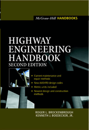 Highway Engineering Handbook 2nd Edition By Roger L Brockenbrough and Kenneth J Boedecker