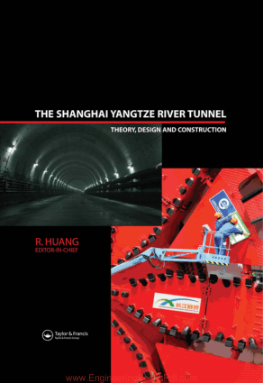 The Shanghai Yangtze River Tunnel Theory Design and Construction By R Huang
