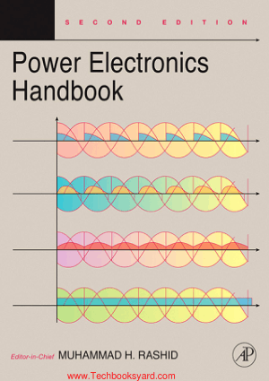 Power electronics handbook Devices circuits and applications 2nd Edition By Muhammad H Rashid
