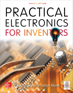 Practical Electronics for Inventors Fourth Edition By Paul Scherz and Simon Monk