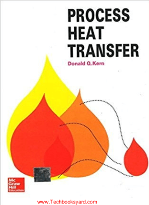 Process Heat Transfer By Donald Q Kern