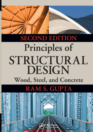 Principles of Structural Design Wood Steel and Concrete Second Edition By Ram S Gupta