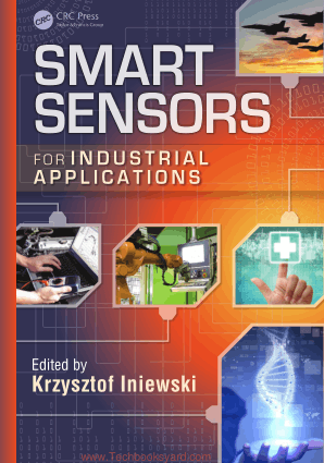 Smart Sensors for Industrial Applications By Krzysztof Iniewski