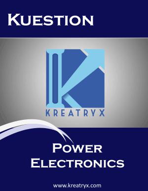 Power Electronics Kuestion MCQs