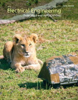 Electrical Engineering Principles and Applications SIXTH EDITION Allan R. Hambley