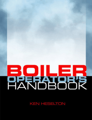 Boiler Operators Handbook By Kenneth E. Heselton