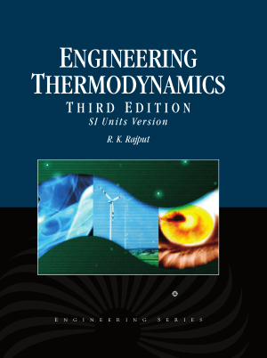 Engineering Thermodynamics 3rd edition by RK Rajput