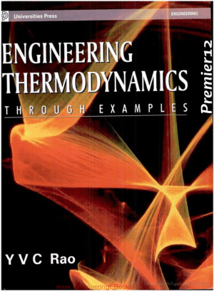 Engineering Thermodynamics Through Examples By YV C Rao