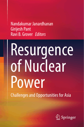 Resurgence of Nuclear Power Challenges and Opportunities for Asia