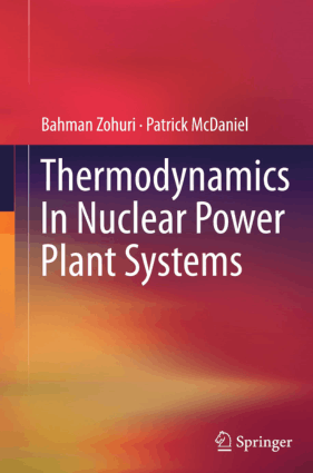 Thermodynamics in Nuclear Power Plant Systems Bahman Zohuri and Patrick McDaniel