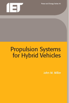 Propulsion Systems for Hybrid Vehicles John M. Miller