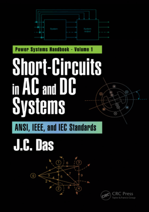 Short-Circuits in AC and DC Systems Volume 1 J.C. Das