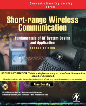Short Range Wireless Communications Fundamentals of RF System Design and Application Dan Bensky