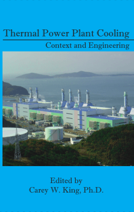 Thermal power plant cooling context and engineering Carey Wayne
