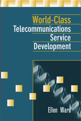 World Class Telecommunications Service Development Ellen Ward
