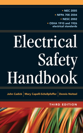 ELECTRICAL SAFETY HANDBOOK John Cadick