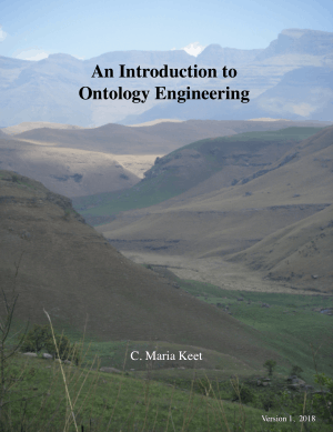 An Introduction to Ontology Engineering C. Maria Keet