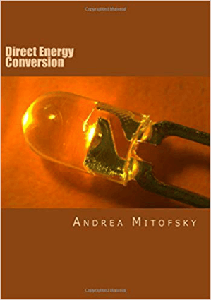 Direct Energy Conversion by Andrea M. Mitofsky