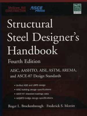 Structural Steel Designers Handbook 4yh edition Roger L. Brockenbrough