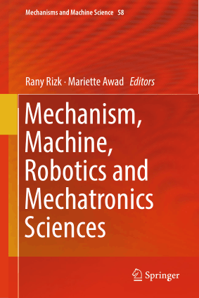 Mechanism Machine Robotics and Mechatronics Sciences Rany Rizk Mariette Awad