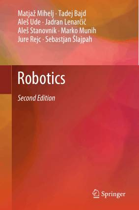 Robotics 2nd edition 2019 Tadej Bajd and Jadran
