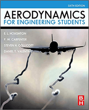 Aerodynamics for Engineering Students Sixth Edition E.L. Houghton