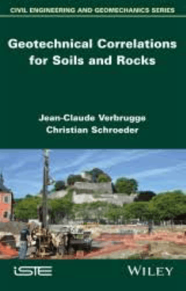 Geotechnical Correlations for Soils and Rocks Jean Claude Verbrugge