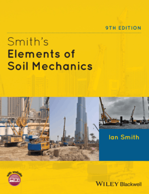 Smiths Elements of Soil Mechanics 9TH EDITION Ian Smith