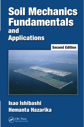 Soil Mechanics Fundamentals and Applications Second Edition Isao Ishibashi