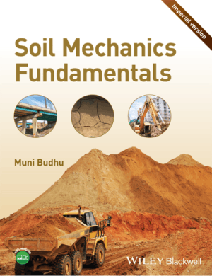 SOIL MECHANICS FUNDAMENTALS Muni Budhu