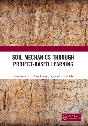 Soil Mechanics Through Project Based Learning Ivan Gratchev