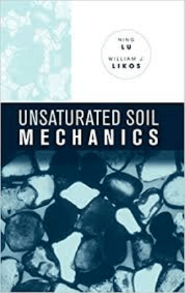 UNSATURATED SOIL MECHANICS NING LU