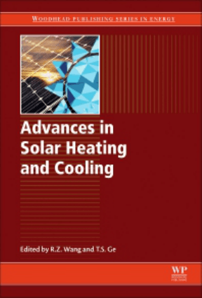 Advances in Solar Heating and Cooling Ruzhu Wang