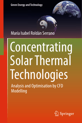 Concentrating Solar Thermal Technologies Analysis and Optimisation Maria Isabel