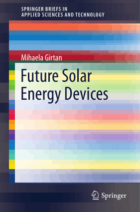 Future Solar Energy Devices Mihaela Girtan