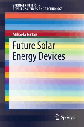 Future Solar Energy Devices Mihaela Girtan