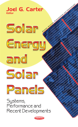 SOLAR ENERGY AND SOLAR PANELS SYSTEMS PERFORMANCE AND RECENT DEVELOPMENTS JOEL G CARTER