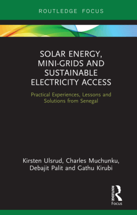 Solar Energy Mini Grids and Sustainable Electricity Access Kirsten Ulsrud