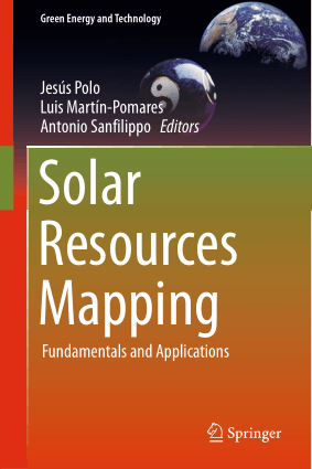 Solar Resources Mapping Fundamentals and Applications Jesus Polo