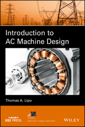 Introduction to AC machine design by T.A lipo