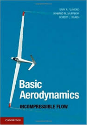 Basic Aerodynamics Incompressible Flow Gary A. Flandro