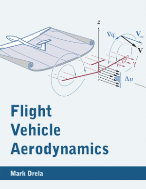 Flight Vehicle Aerodynamics Mark Drela