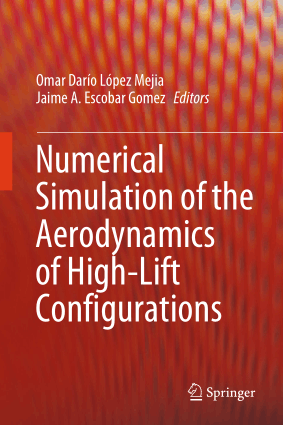 Numerical Simulation of the Aerodynamics of High Lift Configurations