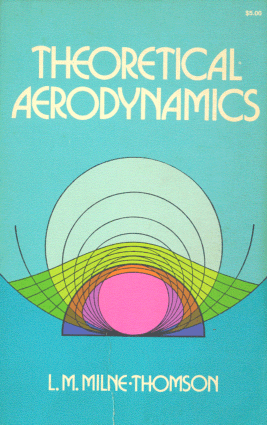 Theoretical Aerodynamics L. M. Milne